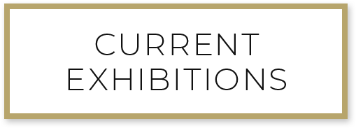 Current Exhibitions