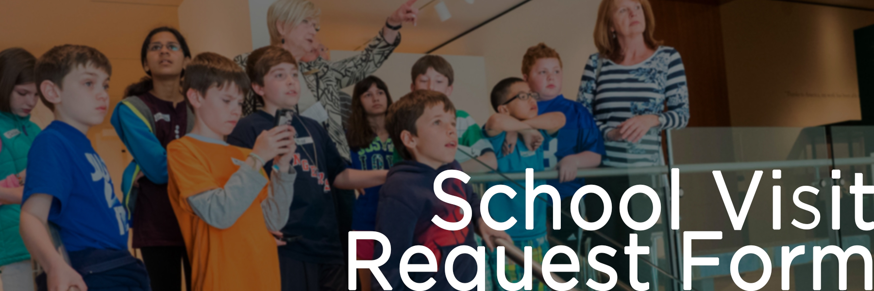 https://nbmaa.org/school-tour-request-form